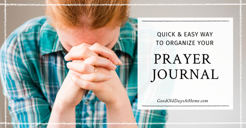 Organize a Prayer Journal
