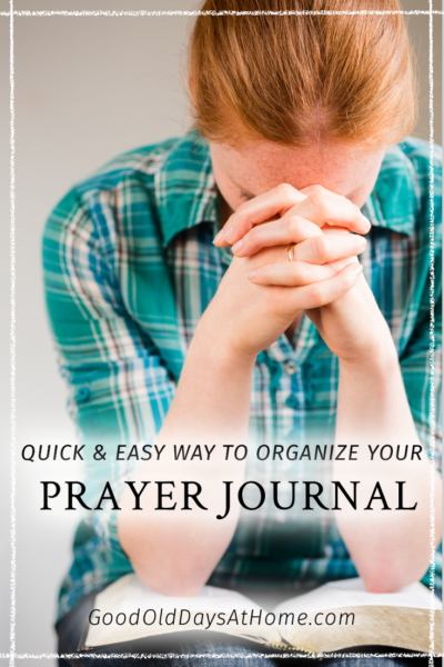 The Perfectionist's Prayer Journal:  How to Organize Your Prayer Journal The Quick And Easy Way