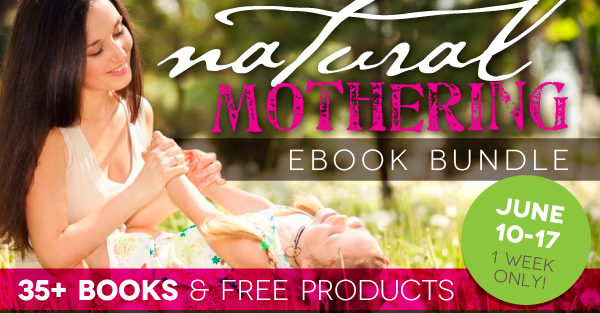 Natural Mothering Ebook Bundle Sale!