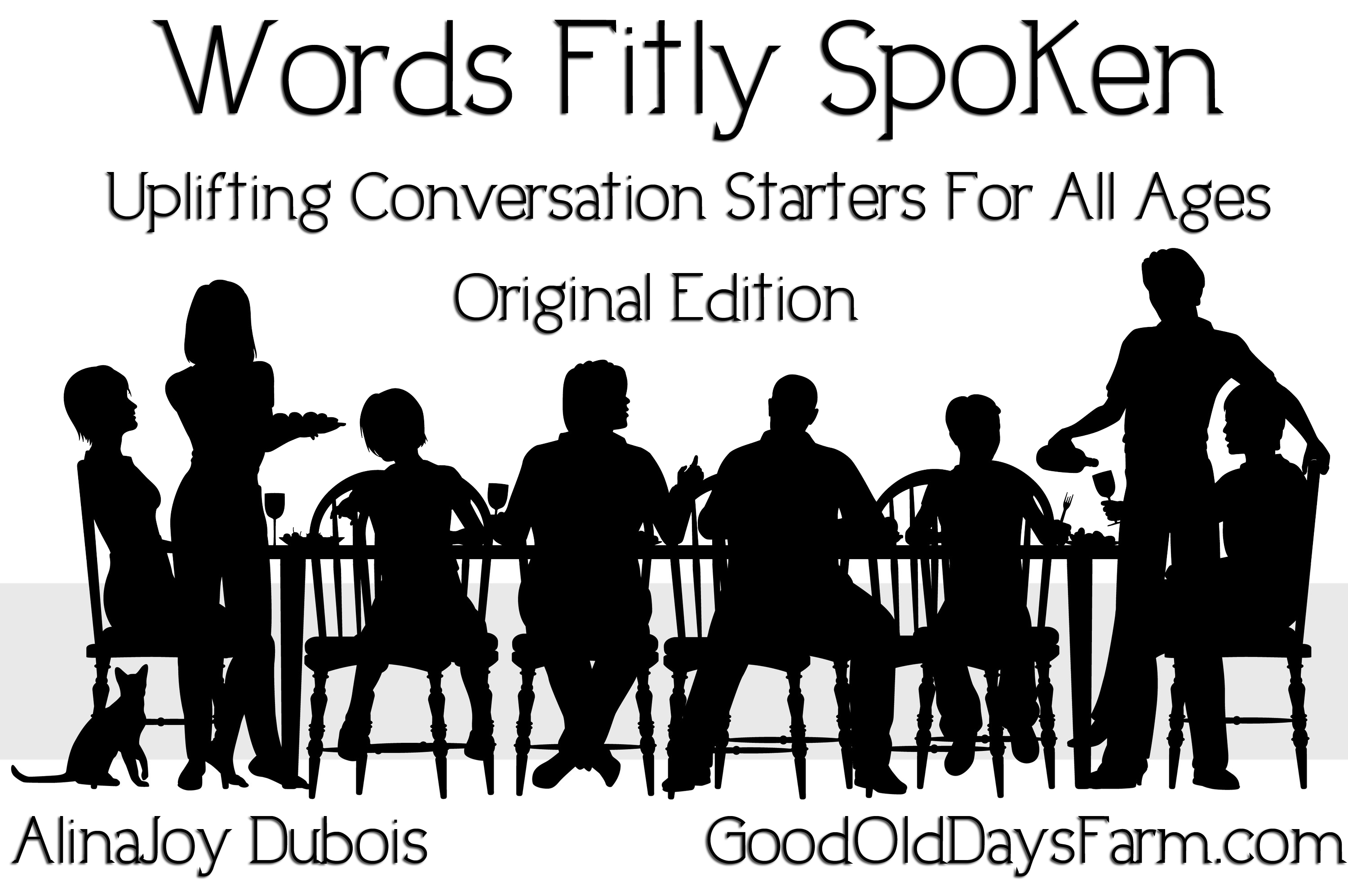 Words Fitly Spoken - Original Edition