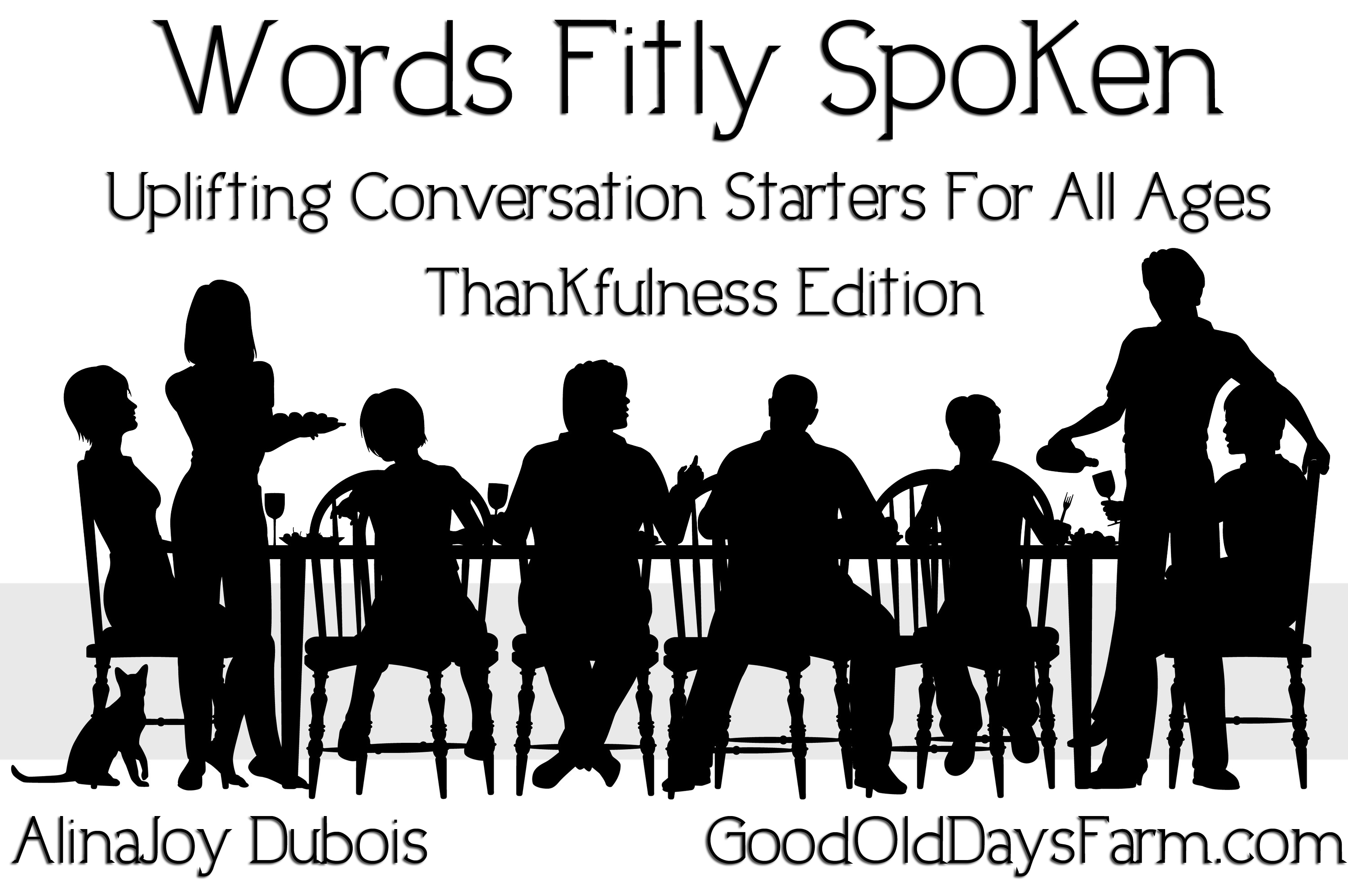 Words Fitly Spoken - Thankfulness Edition