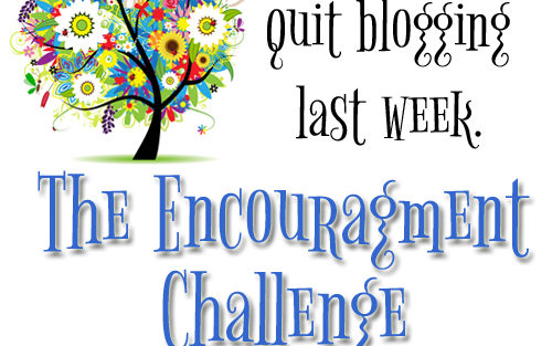 Why I Almost Quit Blogging Last Week