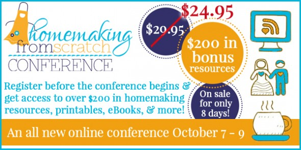 Homemaking From Scratch conference
