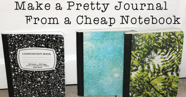How To Make Pretty Journals For $1