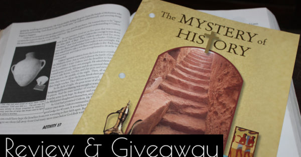 5 Reasons Mystery of History Curriculum is AMAZING + Review & Giveaway