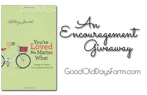 You Are Loved No Matter What Encouragement Giveaway