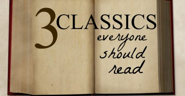 3 Classics My Children Must Read Before Leaving Home