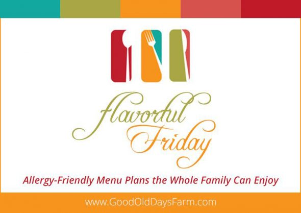 Flavorful Friday: Allergy Free Menu Plans