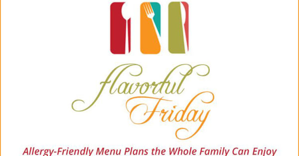 Flavorful Friday:  Simple Recipes for a Busy Week