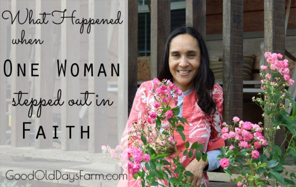 What Happened When One Woman Stepped Out in Faith
