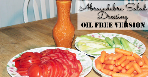 Oil Free Abracadabra Salad Dressing