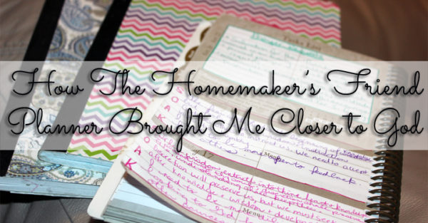 How I Use the Homemaker's Friend Planner in my Devotional Life