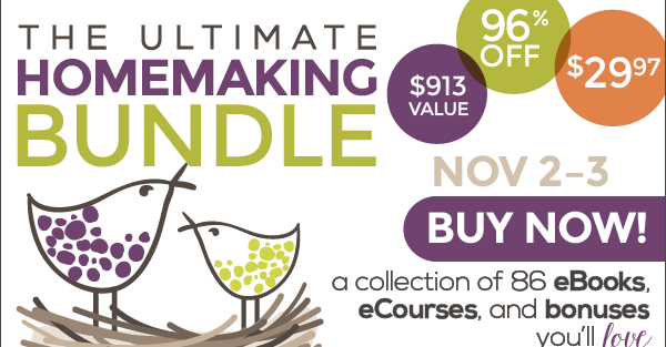 Two Days Only!  The Ultimate Homemaking Bundle Is Back!