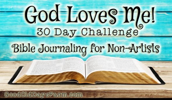 God Loves Me Bible Journaling Challenge