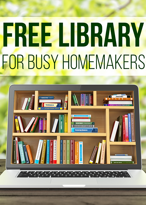 Free Resource LIbrary for Busy Homemakers