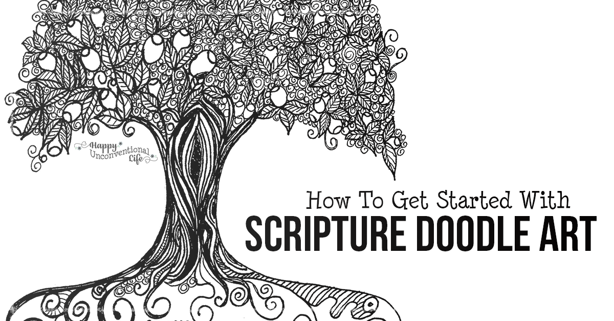 How To Get Started With Scripture Doodle Art - Happy Unconventional Life