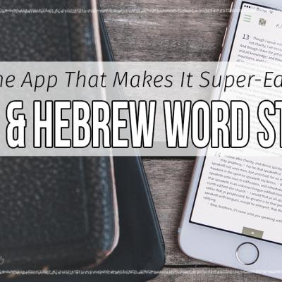 Greek & Hebrew Word Studies
