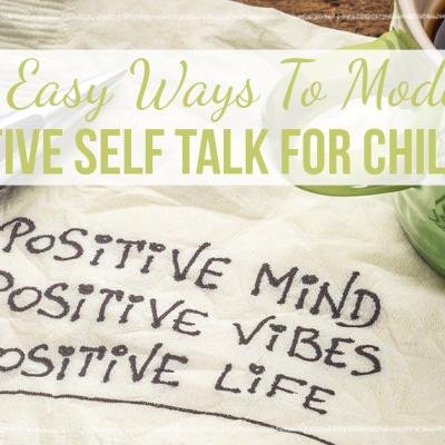 Positive Self Talk for Children
