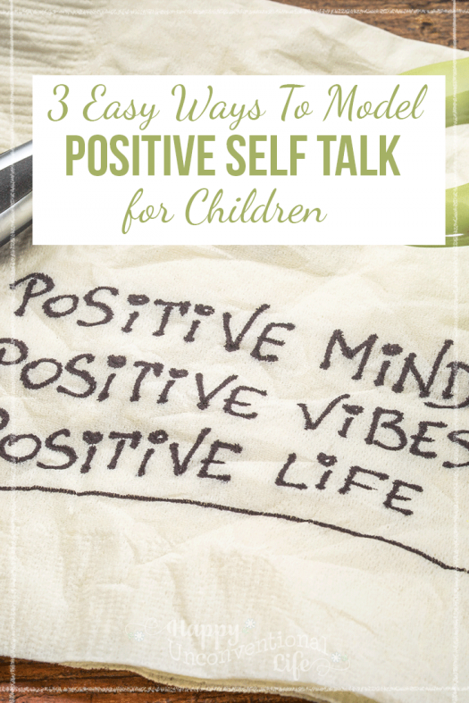 3 ways to model Positive Self Talk for Children
