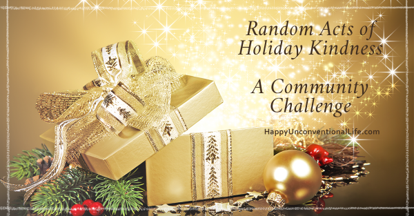 Random Acts of Holiday Kindness — CHALLENGE!